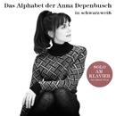Das Alphabet der Anna Depenbusch in Schwarz-Weiß. Solo am Klavier/Anna Depenbusch