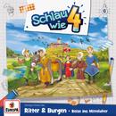 006/Ritter und Burgen. Reise ins Mittelalter/Schlau wie Vier