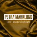 En tuff brud i lyxförpackning/Petra Marklund
