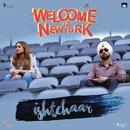 "Ishtehaar (From ""Welcome to NewYork"")/Shamir Tandon"
