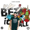 Bet It All/Alberto Ciccarini