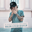No Intentes Regresar (Mato Remix)/Valen Etchegoyen