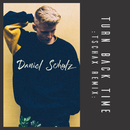 Turn Back Time (Tschax Remix)/Daniel Schulz