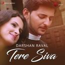 Tere Siva/Darshan Raval