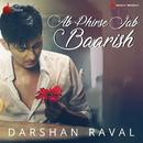 Ab Phir Se Jab Baarish/Darshan Raval