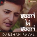 Saari Ki Saari/Darshan Raval