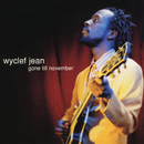 Gone Till November - EP/Wyclef Jean