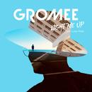 Light Me Up feat.Lukas Meijer/Gromee
