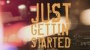Just Gettin' Started (Lyric Video)/Jason Aldean