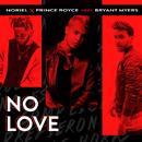 No Love feat.Bryant Myers/Noriel
