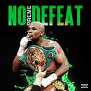 No Defeat/Preme