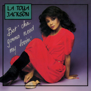Bet'cha Gonna Need My Lovin' EP/LaToya Jackson