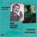 Dos Grandes de México/José Alfredo Jiménez A Dueto Con Armando Manzanero