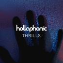 Thrills/Hollaphonic