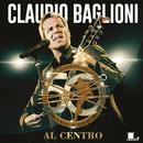 Al centro/Claudio Baglioni