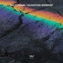 Do It Again - EP/Elevation Worship
