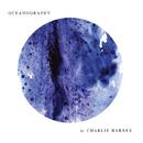 Oceanography/Charlie Barnes