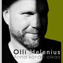 Anna vähän aikaa/Olli Helenius