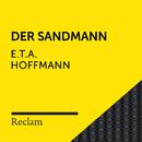 E.T.A. Hoffmann: Der Sandmann (Reclam Hörbuch)/Reclam Hörbücher x Hans Sigl x E.T.A. Hoffmann