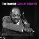The Essential Coleman Hawkins/Coleman Hawkins