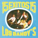 15 Exitos Con Los Dandys (Bodas de Plata)/Los Dandys