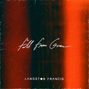 Fall From Grace/Langston Francis