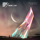 Find Yourself (Remixes)/Great Good Fine Ok & Before You Exit