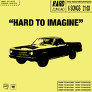 Hard to imagine - EP/The Neighbourhood