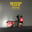 Saviour feat.First Aid Kit/George Ezra