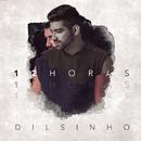 12 Horas/Dilsinho