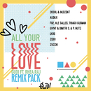 All Your Love (Remixes)/GUDI & Rhea Raj