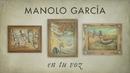 En Tu Voz (Lyric Video)/Manolo Garcia