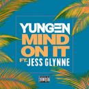 Mind On It feat.Jess Glynne/Yungen