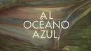 Océano Azul (Lyric Video)/Manolo Garcia