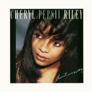 Ain't No Way/Cheryl 'Pepsii' Riley