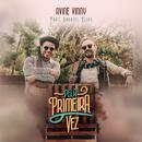 Pela Primeira Vez feat.Gabriel Elias/Avine Vinny