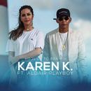 Hoje Eu Tô Pra Mim feat.Aldair Playboy/Karen K