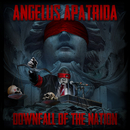 Downfall of the Nation/Angelus Apatrida