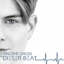 Dieser Beat/Vincent Gross