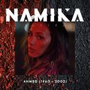 Ahmed (1960-2002)/Namika