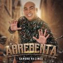 Arrebenta (Playback)/Sandro Nazireu