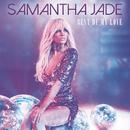 Best of My Love (2018 Mix)/Samantha Jade
