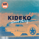 Good Thing/Kideko