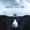 Next To Me feat.Tina Stachowiak/Axel Johansson