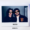 Wasted (Remixes Pt. 1)/Peking Duk
