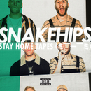 STAY HOME TAPES (= --__-- =)/Snakehips