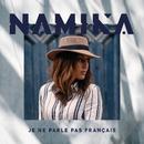 Je ne parle pas français/Namika