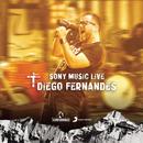 Diego Fernandes (Sony Music Live)/Diego Fernandes