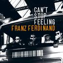 Can't Stop Feeling/Franz Ferdinand