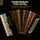 Polka My Way/Frankie Yankovic